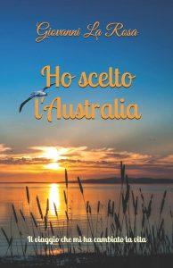 Copertina del libro Ho scelto l'Australia