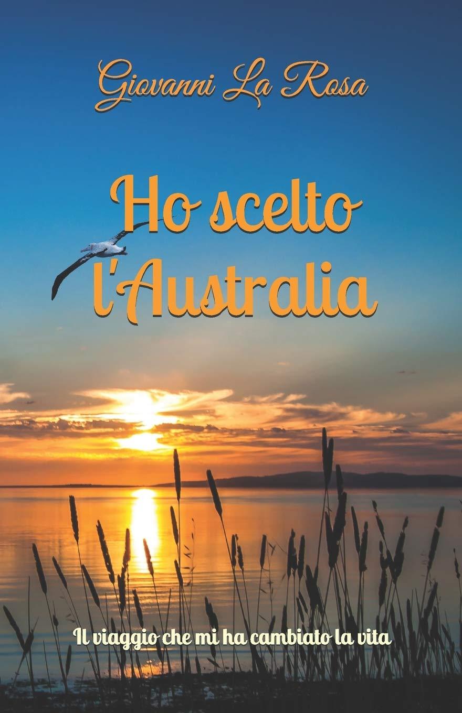 """Copertina libro """"Ho scelto l'Australia"""""""